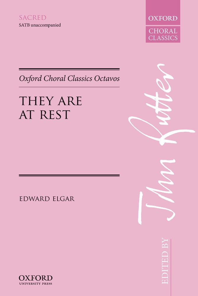 Edward Elgar: They Are At Rest: Mixed Choir: Vocal Score