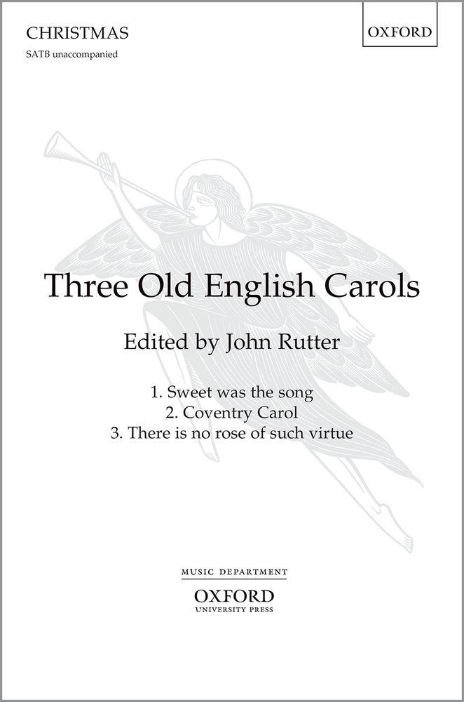 John Rutter: Three Old English Carols: Mixed Choir: Vocal Score