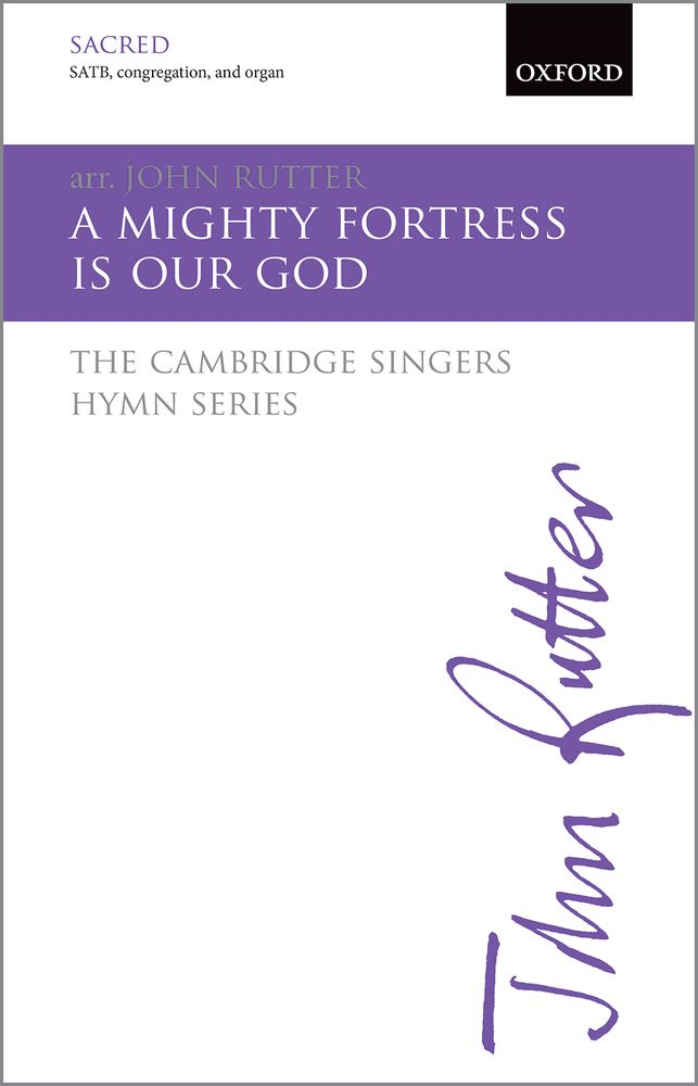John Rutter: A Mighty Fortress Is Our God: Mixed Choir: Vocal Score