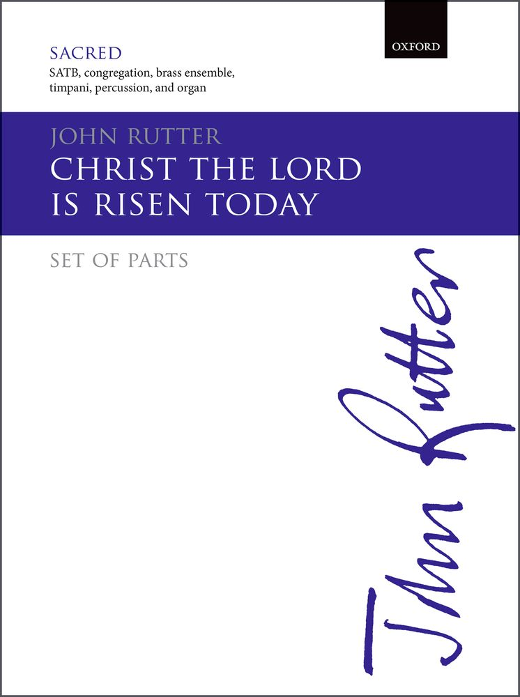 John Rutter: Christ The Lord Is Risen Today: Mixed Choir: Parts