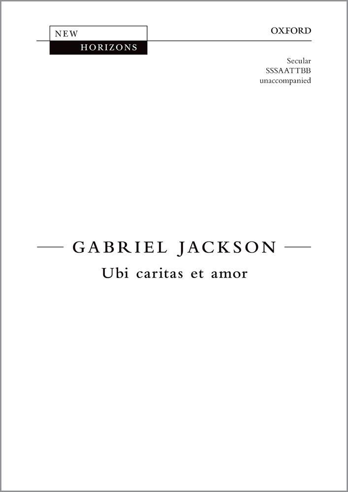 Gabriel Jackson: Ubi Caritas: Mixed Choir: Vocal Score