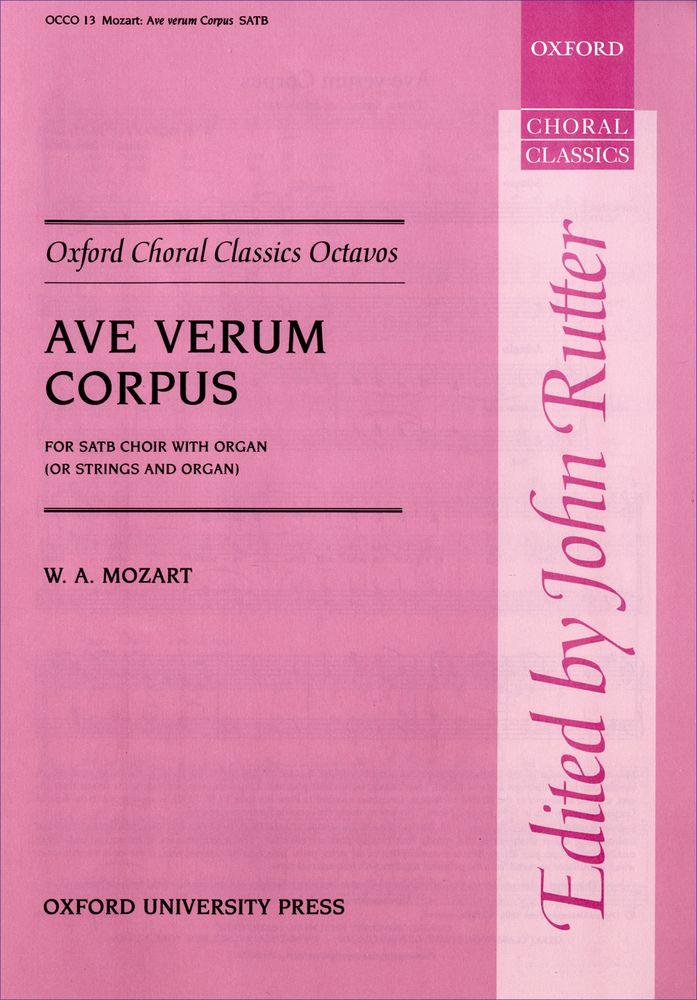 Wolfgang Amadeus Mozart: Ave Verum Corpus: Mixed Choir: Vocal Score