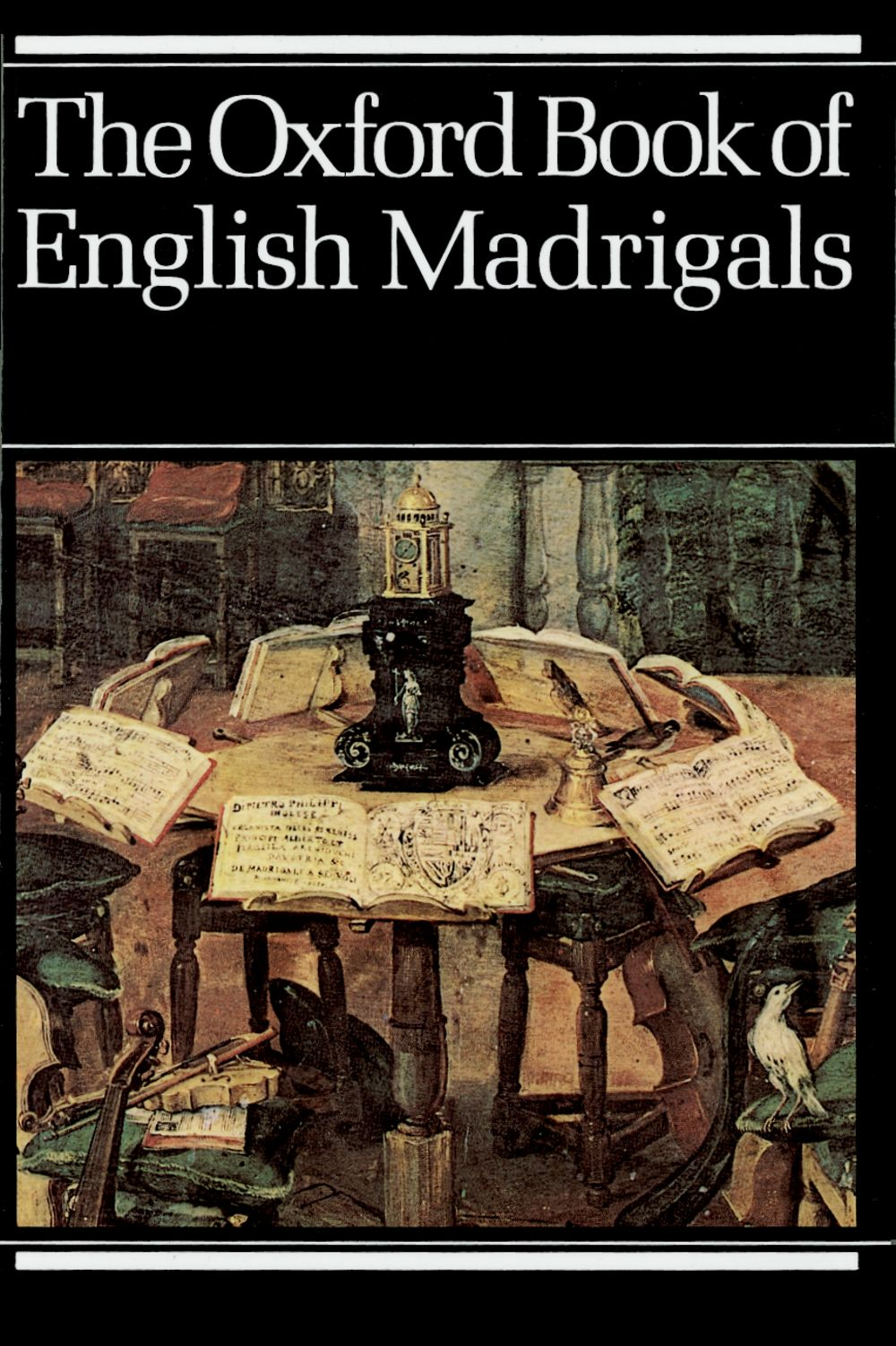 Philip Ledger: The Oxford Book of English Madrigals: SATB: Vocal Score