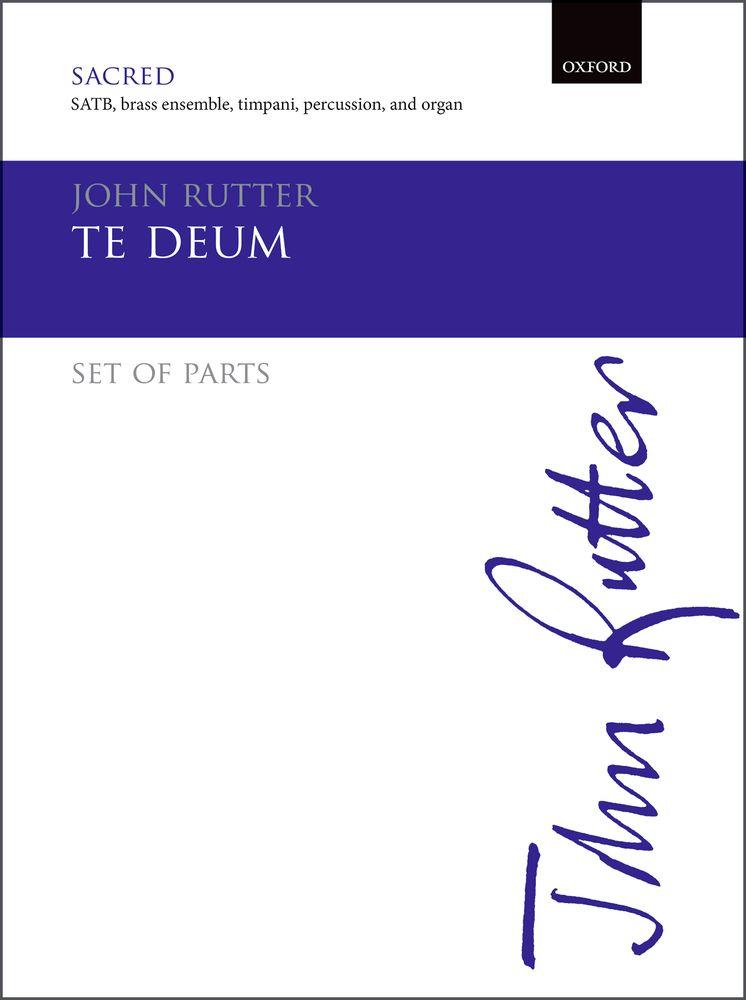 John Rutter: Te Deum: Mixed Choir: Vocal Score