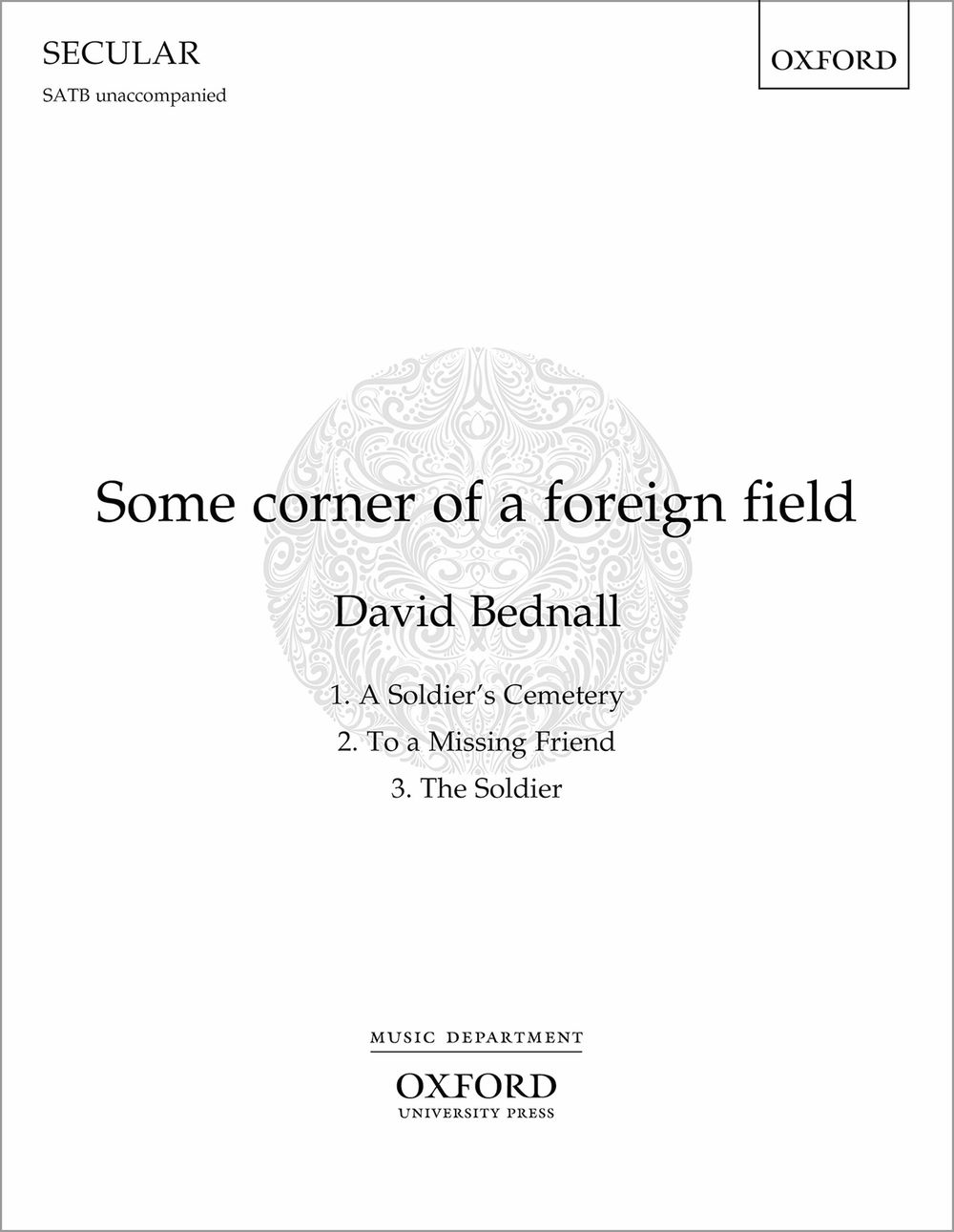 David Bednall: Some corner of a foreign field: Vocal Score