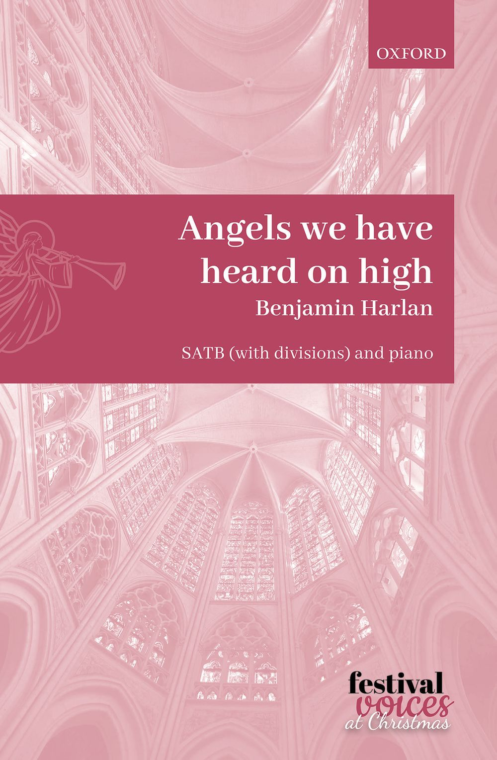 Benjamin Harlan: Angels we have heard on high: SATB: Vocal Score