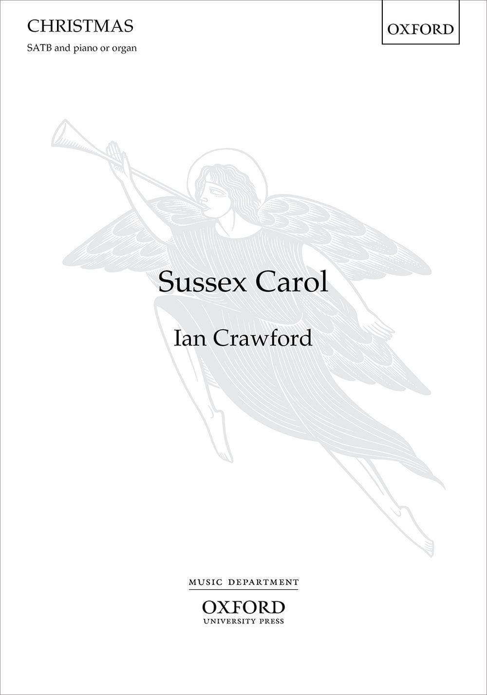 Ian Crawford: Sussex Carol: SATB & Piano: Vocal Score