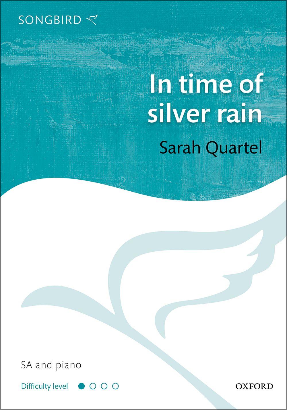 Quartel: In Time Of Silver Rain: 2-Part Choir: Vocal Score