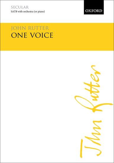 John Rutter: One Voice: SATB: Vocal Score