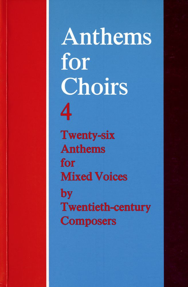Christopher Morris: Anthems for Choirs 4: Mixed Choir: Vocal Score