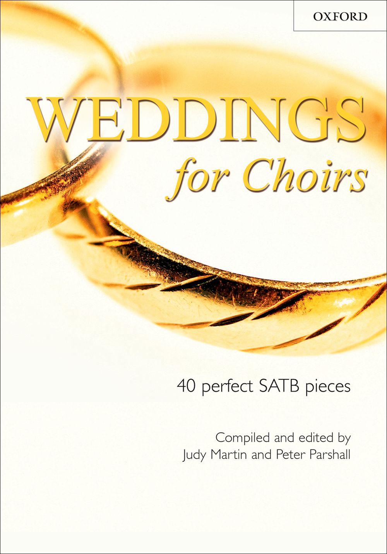 Judy Martin Peter Parshall: Weddings For Choirs: Mixed Choir: Vocal Album