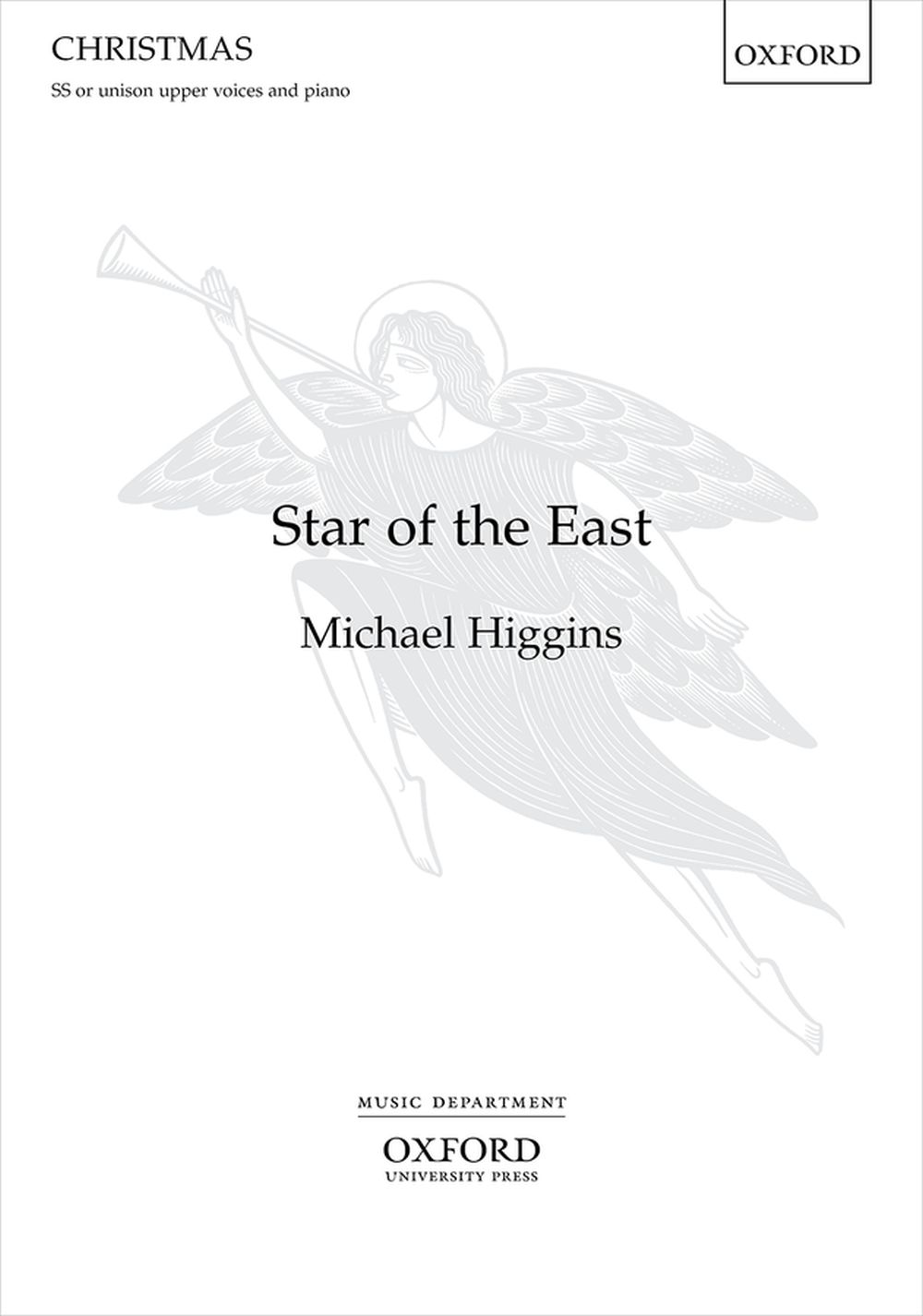 Michael Higgins: Star Of The East: Women's Choir: Vocal Score