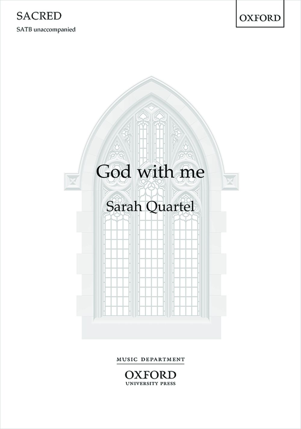 Sarah Quartel: God with me: SATB: Vocal Score