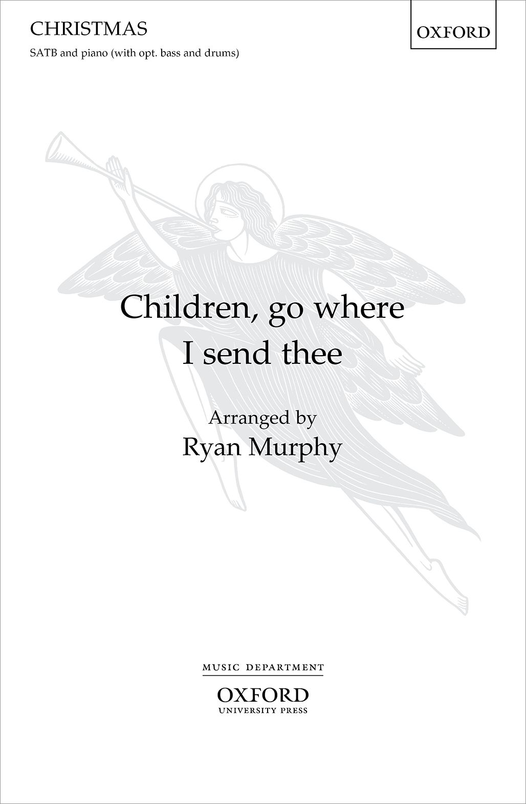 Ryan Murphy: Children  go where I send thee: Mixed Choir and Accomp.: Choral