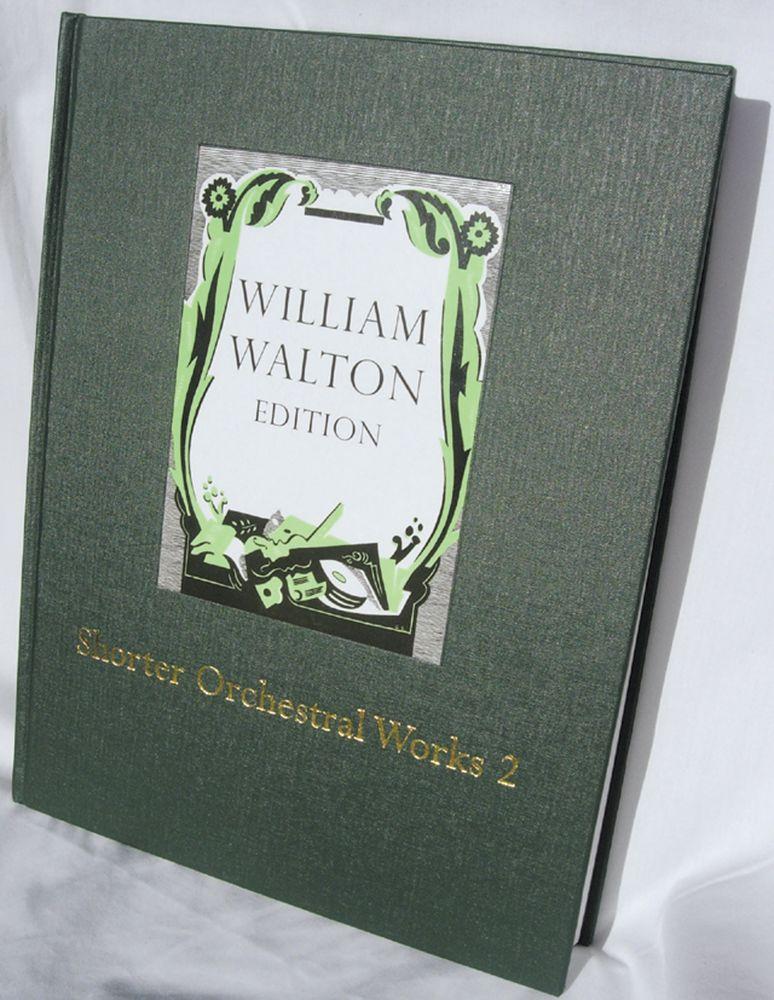 William Walton: Shorter Orchestral Works Volume 2: Orchestra: Score