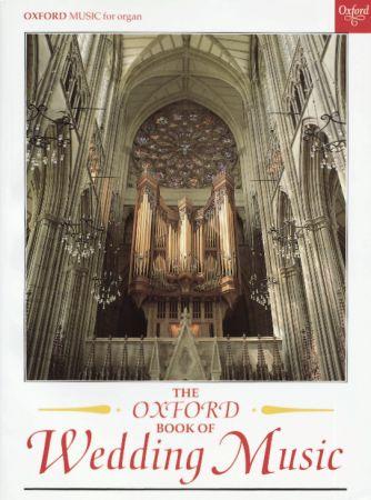 Oxford Book Of Wedding Music: Organ: Instrumental Work