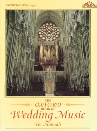 Malcolm Archer: The Oxford Book of Wedding Music for Manuals: Organ: