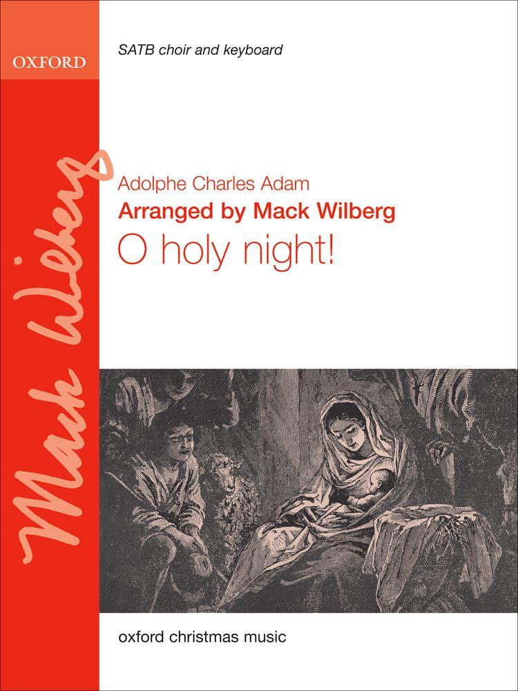 Adolphe Charles Adam: O Holy Night! - SATB/Piano: Mixed Choir: Vocal Score
