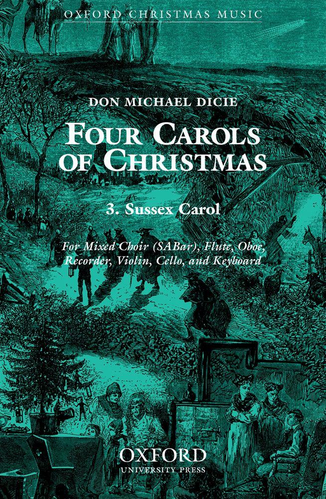Don Michael Dicie: Sussex Carol: Mixed Choir: Vocal Score