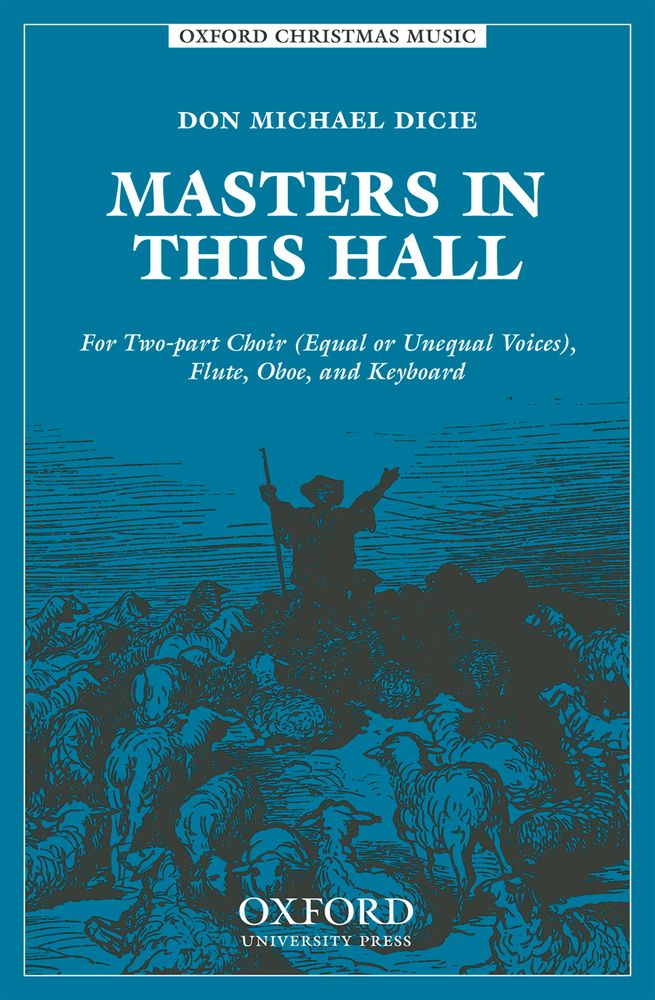 Don Michael Dicie: Masters in this hall: Mixed Choir: Vocal Score