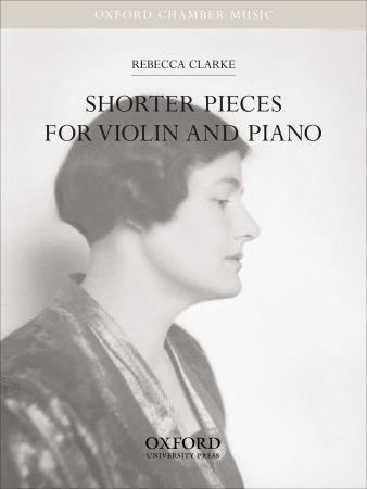 Rebecca Clarke: Shorter Pieces for Violin and Piano: Violin: Instrumental Album