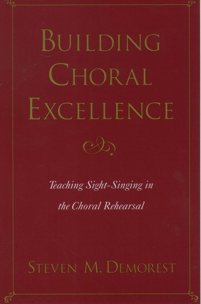Steven M. Demorest: Building Choral Excellence: Reference