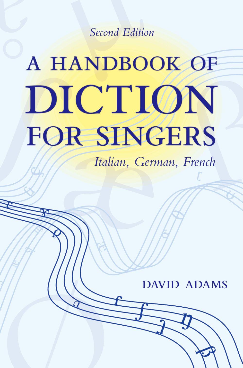 David S. Adams: A Handbook Of Diction For Singers: Vocal Tutor