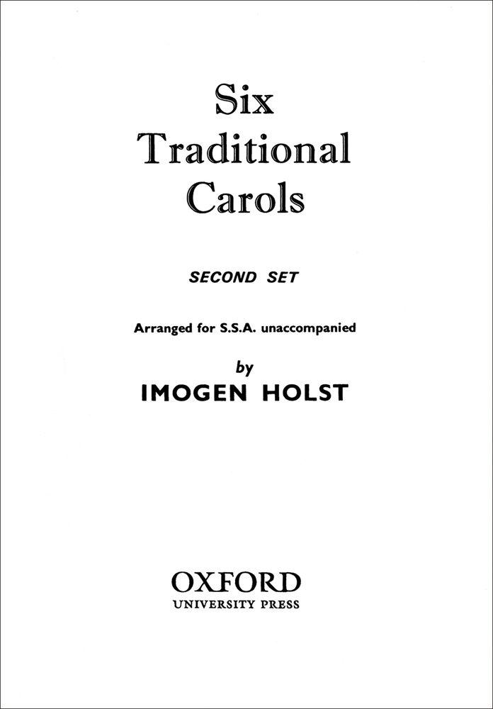 Imogen Holst: Six Traditional Carols (Second Set): Mixed Choir: Vocal Score