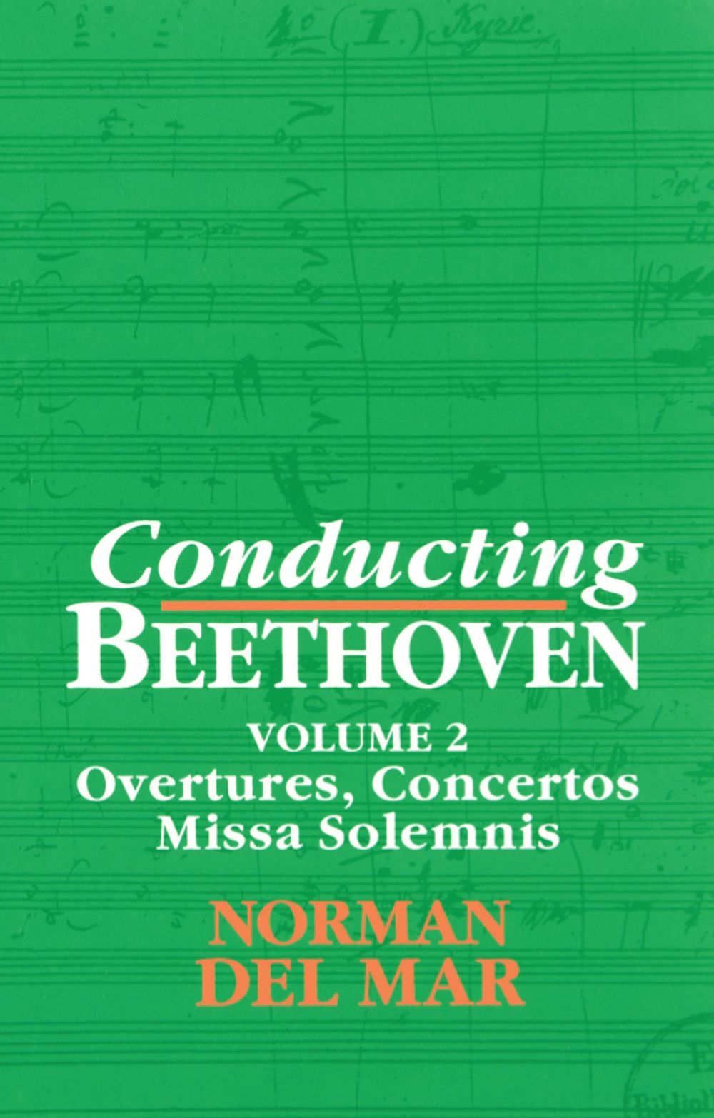 Conducting Beethoven: Volume 2