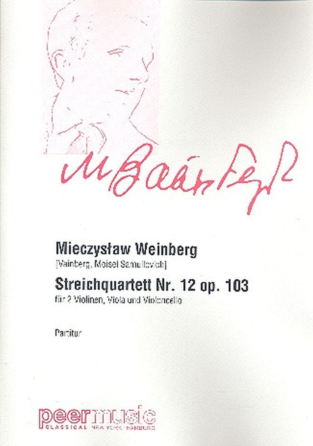Mieczyslaw Weinberg: Streichquartett Nr 12 Opus 103: String Ensemble: Score