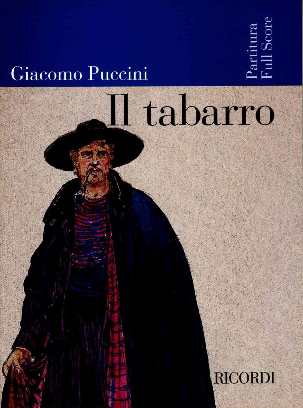 Giacomo Puccini: Il tabarro: Opera