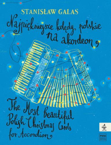 Stanislaw Galas: Most Beautiful Polish Cristmas Carols: Accordion: Instrumental