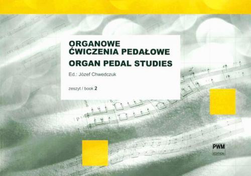 Józef Chwedczuk: Organ Pedal Studies Book 2: Organ: Study