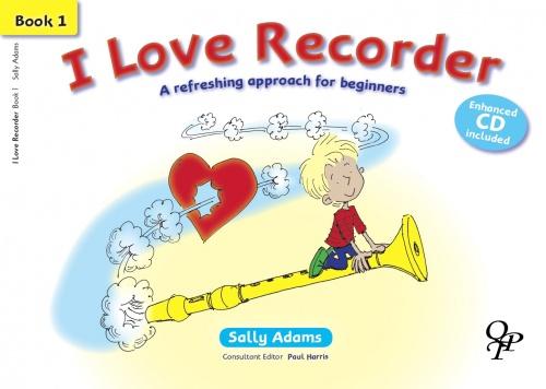 Sally Adams: I Love Recorder 1: Descant Recorder: Instrumental Tutor