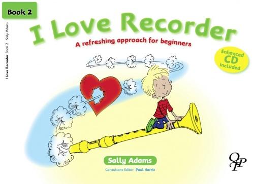 Sally Adams: I Love Recorder - Book 2: Descant Recorder: Instrumental Tutor