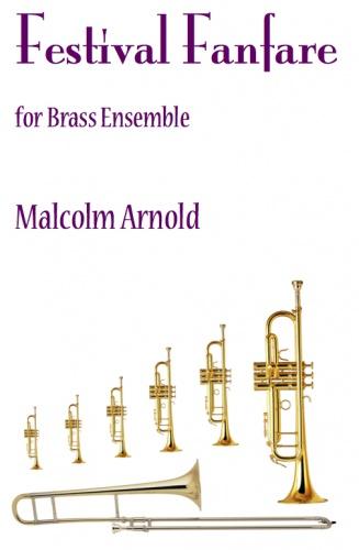 Malcolm Arnold: Festival Fanfare: Brass Ensemble: Score