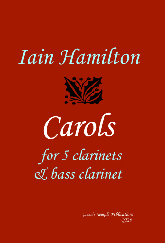 Iain Hamilton: Carols: Clarinet Ensemble: Score and Parts