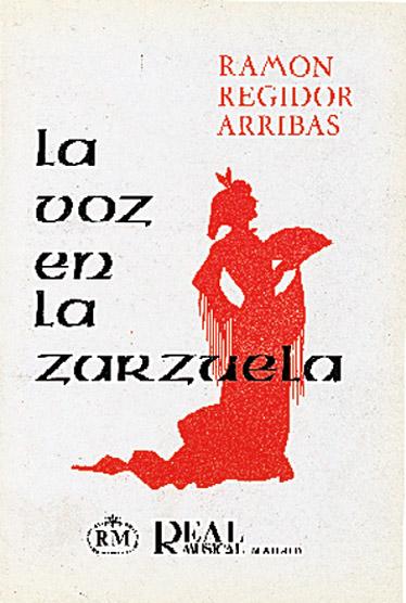 Ramón Regidor Arribas: La Voz en la Zarzuela: Reference