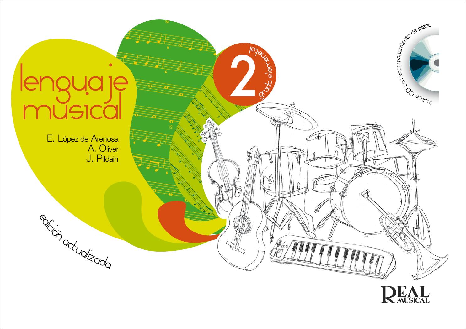Ángel Oliver Encarnación Arenosa [López de]: Lenguaje Musical  Volumen 2: Theory