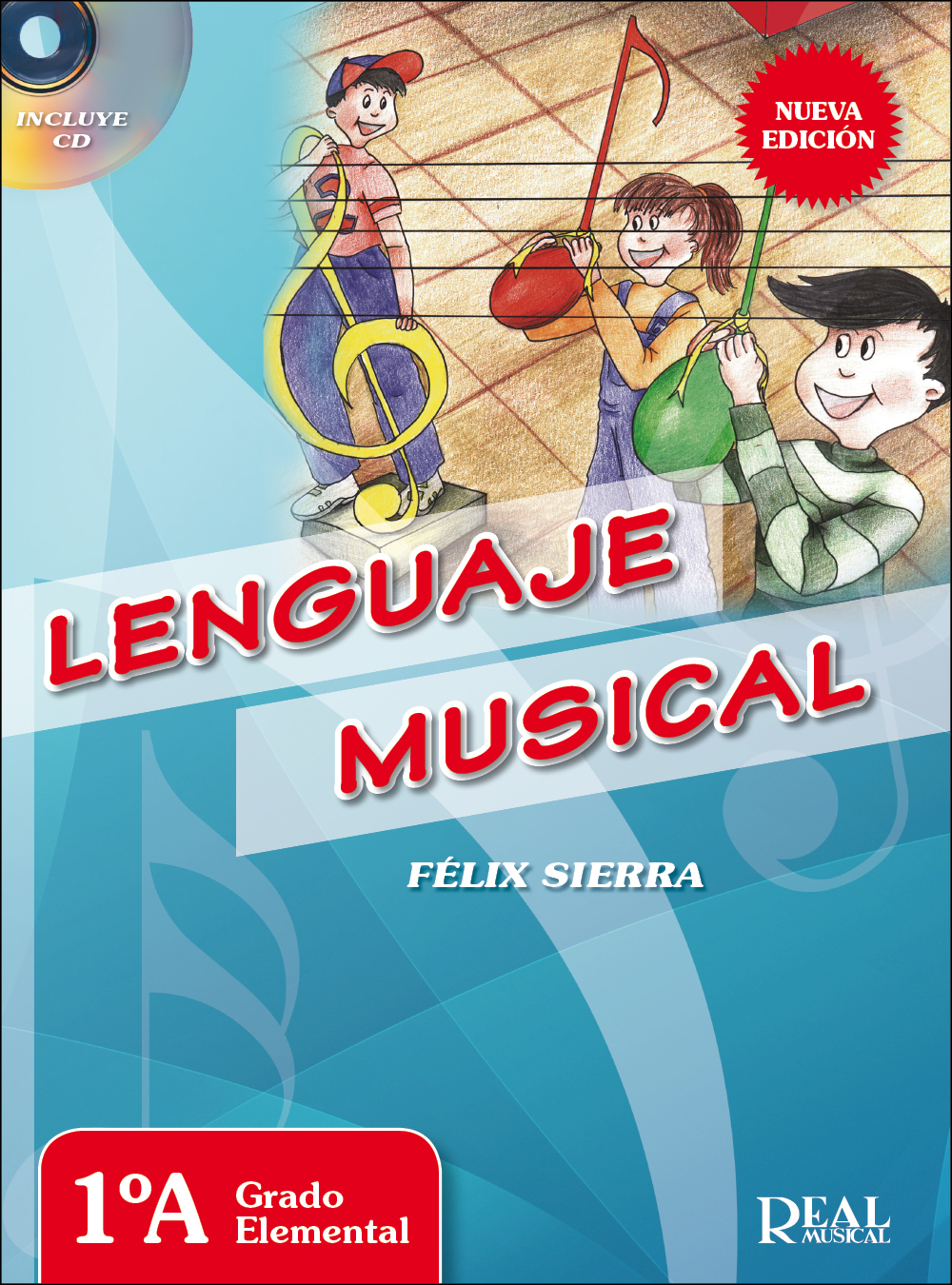 Félix Sierra: Lenguaje Musical: Vol 1A: Theory