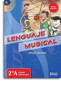 Félix Sierra: Lenguaje Musical - 2A: Instrumental Tutor