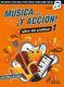 Música… ¡Y acción! 1 (Libro del profesor): Theory
