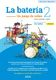 La batería 2 (Versión para Latinoamérica): Percussion: Instrumental Tutor