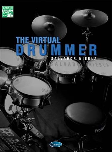 Salvador Niebla: The Virtual Drummer: Drum Kit: Instrumental Tutor