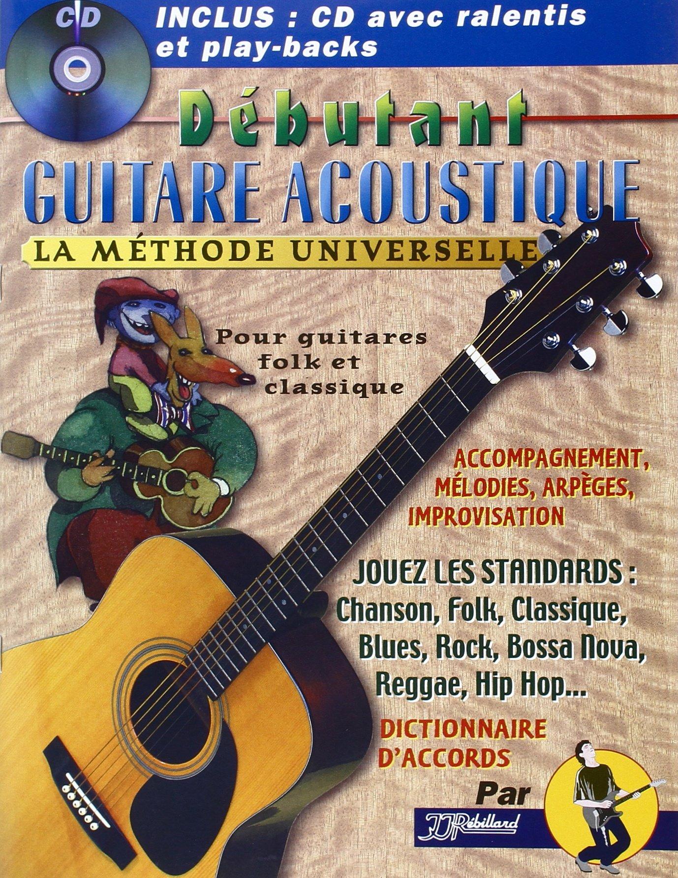 Jean-Jacques Rebillard: Debutant Guitare Acoustique: Acoustic Guitar: