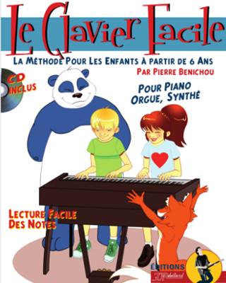 Pierre Benichou: La Méthode Le Clavier Facile: Piano: Instrumental Tutor