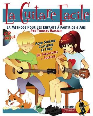 Thomas Hammje: La Guitare Facile: Guitar: Instrumental Tutor