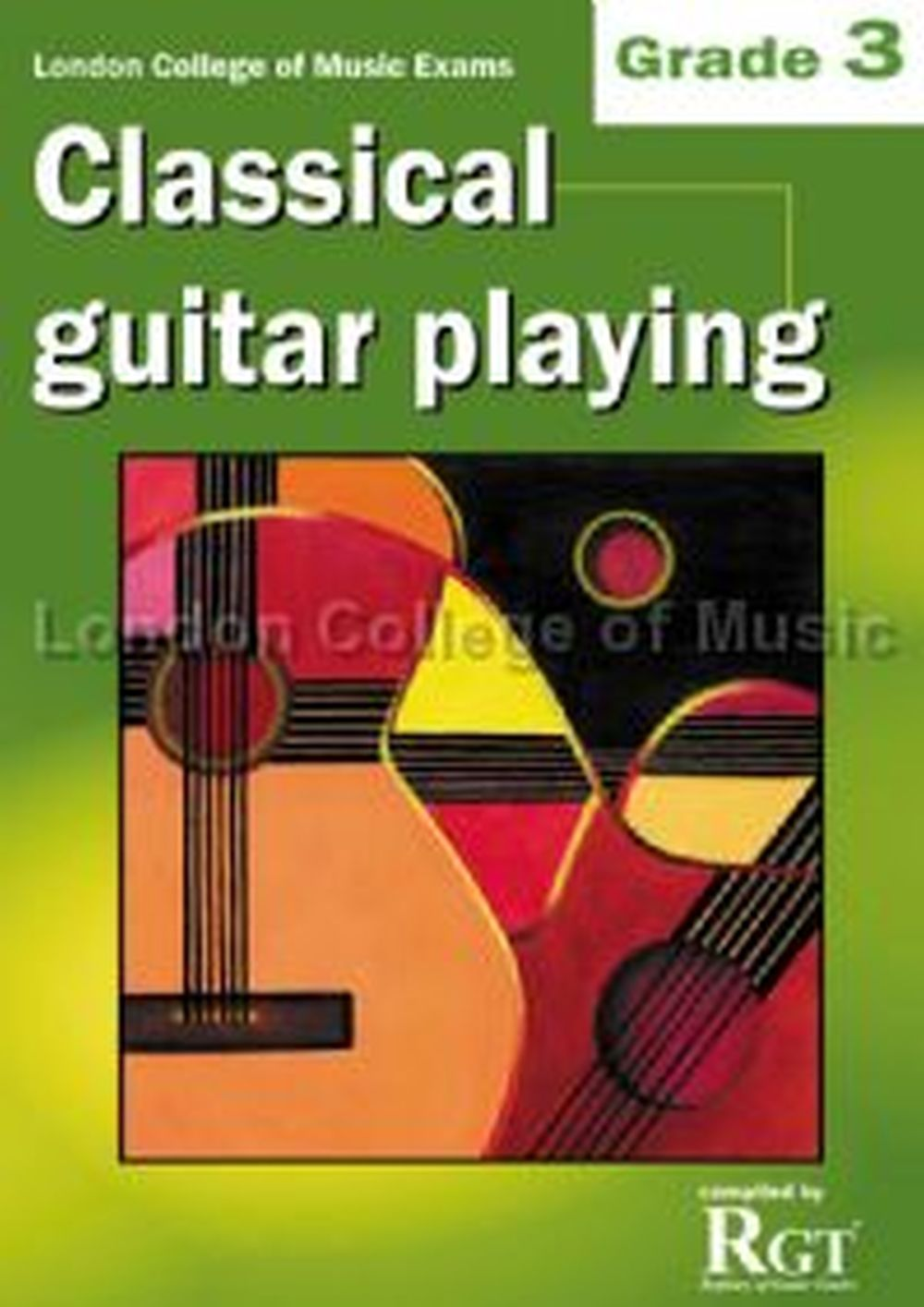 LCM Classical Guitar Playing Grade 3 (2008-2018): Guitar: Instrumental Tutor