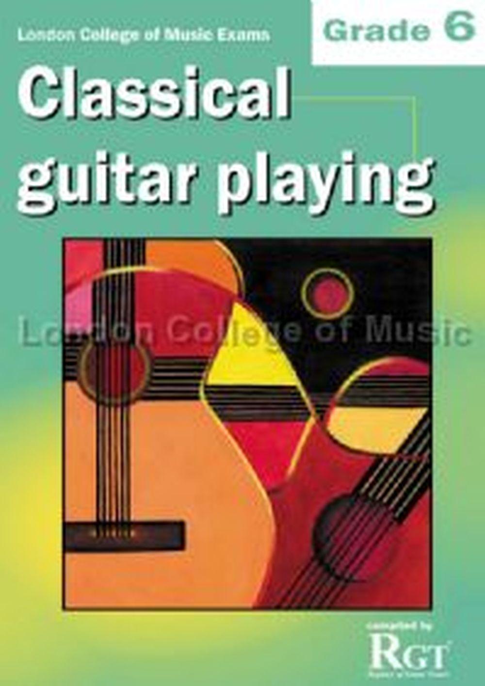 LCM Classical Guitar Playing Grade 6 (2008-2018): Guitar: Instrumental Tutor