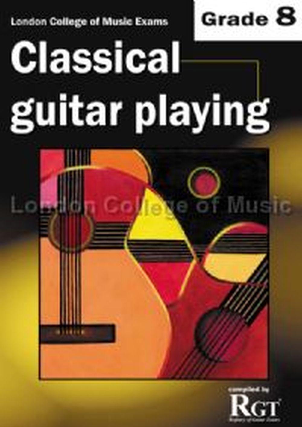 LCM Classical Guitar Playing Grade 8 (2008-2018): Guitar: Instrumental Tutor